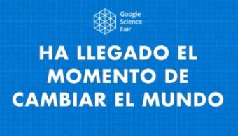 Comienzan las inscripciones para la Google Science Fair 2015