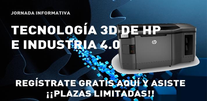 Jornada Informativa: Tecnología 3D de HP.