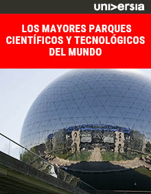 Los mayores parques científicos y tecnológicos del mundo