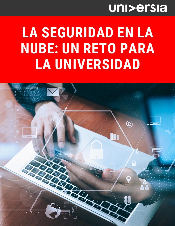 Ebook_La Seguridad en la Nube: un reto para la Universidad