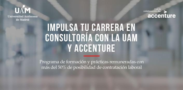 Impulsa tu carrera en consultoría con la Universidad Autónoma de Madrid y Accenture
