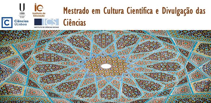 Mestrado em Cultura Científica e Divulgação das Ciências é nova aposta da ULisboa