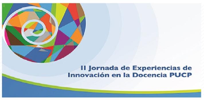 La II Jornada de Experiencias de Innovación en la Docencia PUCP se realizará el 1 y 2 de junio.