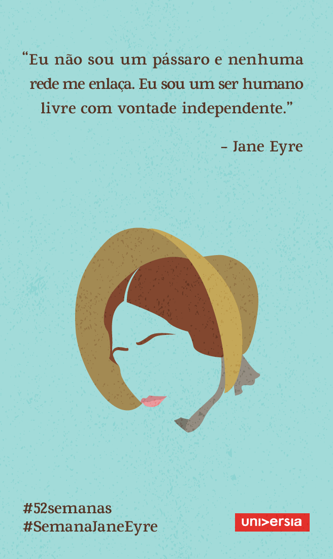 Inspire-se a correr atrás de seus sonhos com Jane Eyre, de