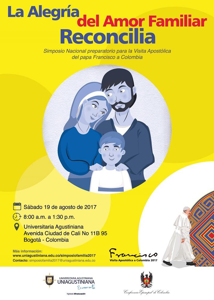 """El papa en Colombia: asiste al Simposio Nacional: """"La alegría del amor familiar reconcilia""""."""