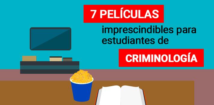 7 películas imprescindibles para estudiantes de Criminología