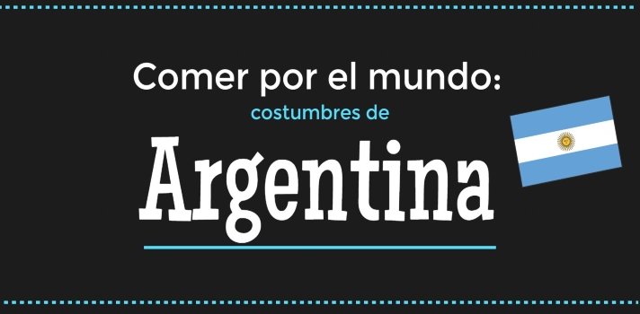 Comer por el mundo: costumbres de Argentina