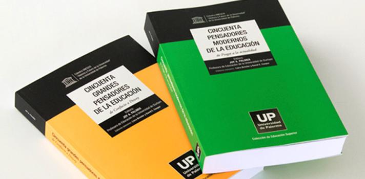 UP presenta dos libros que reunen a grandes pensadores de la educación de distintas épocas