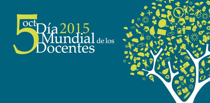 Día Mundial de los Docentes: