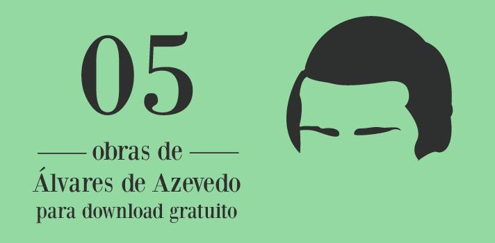 Faça o download gratuito de 5 obras do poeta Álvares de Azevedo