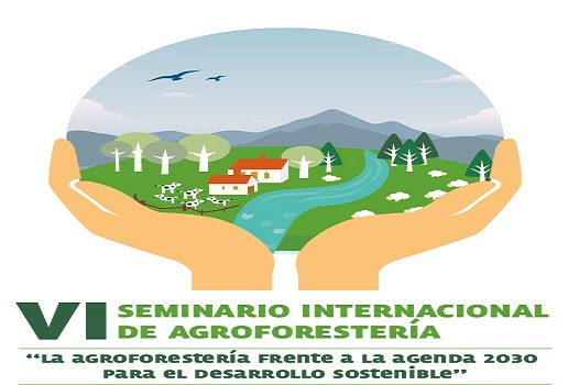 VI Seminario Internacional de Agroforestería
