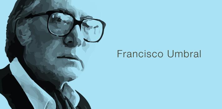 Los 10 mejores libros de Francisco Umbral