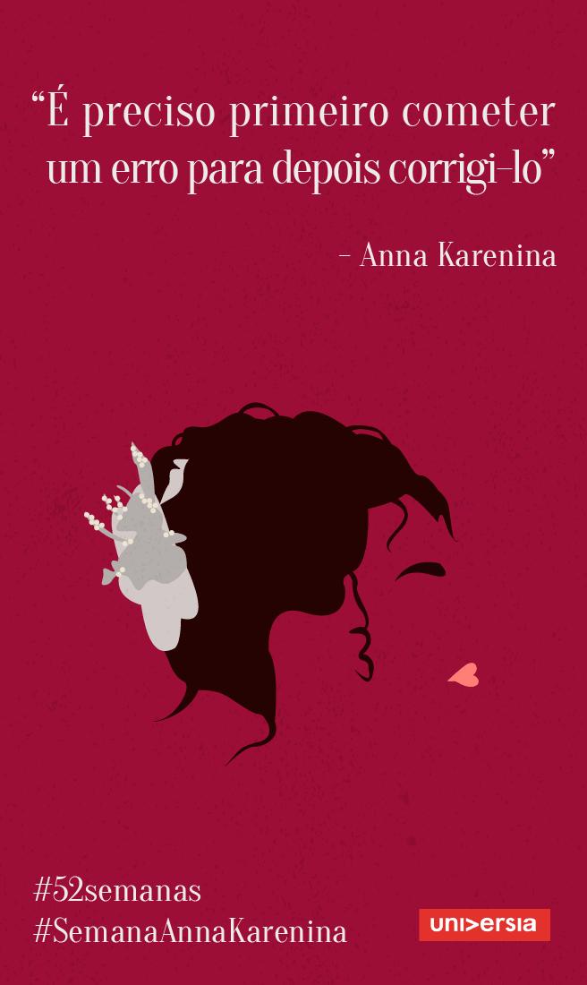 Inspire Se A Aprender Com Seus Erros Com Anna Karenina