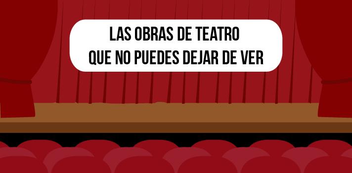 Las 8 mejores obras de teatro de la historia