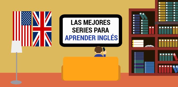 Las mejores series de televisión para aprender inglés