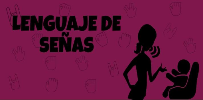 Lenguaje de señas: conoce su importancia y aprende a enseñarlo