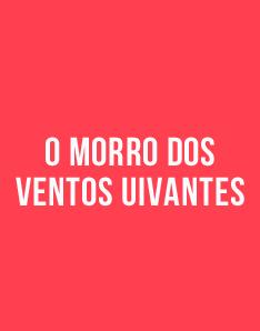 Livro grátis - O Morro dos Ventos Uivantes, de Emily Brontë