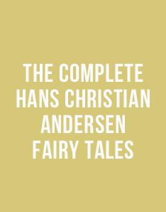 Livro grátis - The Complete Hans Christian Andersen Fairy Tales, de Hans Christian Andersen