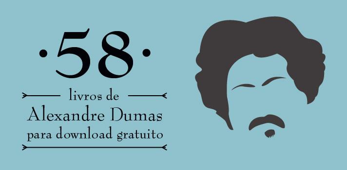 Livros de Alexandre Dumas para download gratuito