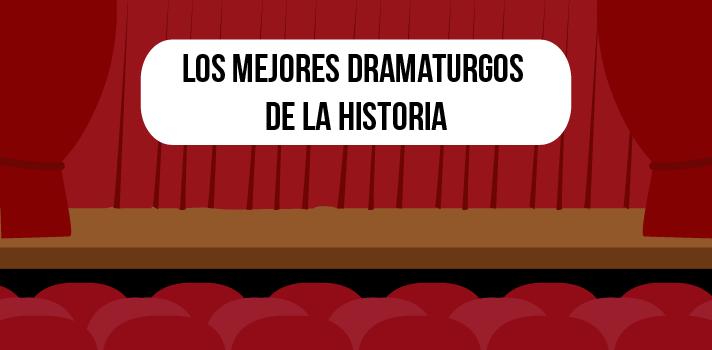 Los mejores dramaturgos de la historia