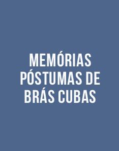 Livro grátis - Memórias Póstumas de Brás Cubas, Machado de Assis