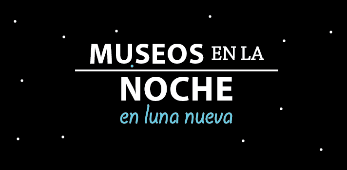 Museos en la Noche: programa cultural para el 11 de diciembre