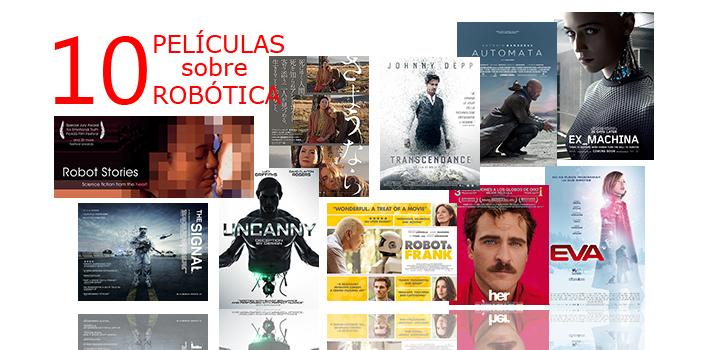 10 Películas sobre Robótica e Inteligencia Artificial.