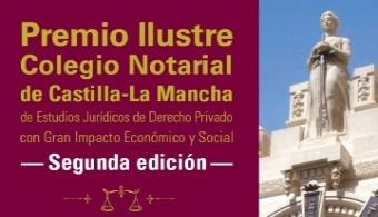 Premio Ilustre Colegio Notarial de Castilla-La Mancha a los mejores estudios jurídicos de Derecho privado