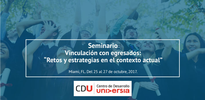 """Seminario Vinculación con egresados: """"Retos y estrategias en el contexto actual""""."""