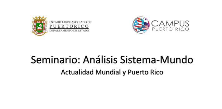 """Departamento de Estado invita al Seminario """"Análisis Sistema-Mundo"""""""