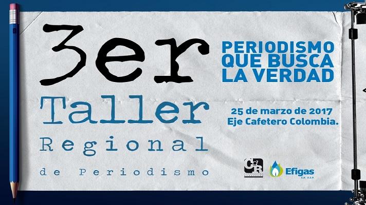 """El <strong>Consejo de Redacción</strong> y la empresa<strong> EFIGAS S.A E.S.P</strong>,<em><em></em></em>invitan al<strong>III Taller Regional de Periodismo, """"Periodismo que busca la verdad""""</strong>, a realizarse en<strong>Pereira</strong><em><em>e</em></em>l <strong>sábado 25 de marzo de 2017</strong><em><em>. </em></em>Los organizadores otorgarán 30 cupos a periodistas y comunicadores del Eje Cafetero, vinculados a medios de comunicación de los departamentos de <strong>Quindío</strong>,<strong> Caldas</strong> y <strong>Risaralda</strong>, interesados en profundizar en la temática del taller"""".<br/><br/><div class=help-message><h4>Regístrate para estar informado sobre becas, ofertas de empleo, cursos y más</h4><a href=https://login.universia.net/login class=button01 title=Universia target=_blank>Más info</a></div><p><br/>La inscripción es gratuita. Los asistentes contarán con transporte, almuerzos y refrigerios, certificado (para quienes asistan a la totalidad del entrenamiento), y material de apoyo. Está previsto que el<strong>III Taller Regional de Periodismo, """"Periodismo que busca la verdad"""" </strong>tenga una duración de 8 horas.</p><p><strong>Cristian Valencia</strong>(<span><strong>Premio Nacional de Periodismo Simón Bolívar</strong> a la mejor columna de opinión y análisis de 2016),<strong>Fabio Posada </strong>(<strong>editor de Colombiacheck</strong>), serán los talleristas que compartirán sus conocimientos y experiencias en torno al<span>periodismo de opinión y las técnicas de verificación de la información.<br/>Si deseas asistir al<span></span><strong>III Taller Regional de Periodismo, """"Periodismo que busca la verdad""""</strong> haz clic <a href=https://docs.google.com/a/universia.net/forms/d/e/1FAIpQLSfbQS76s8n7JLMZIf1LvbcNJXuZqzSgVliCVfdgRxm2yiVbQQ/viewform target=_blank>aquí</a>.</span></span></p><br/><a href=https://twitter.com/UniversiaCol class=twitter-timeline data-lang=es data-width=520 data-height=600>Tweets by UniversiaCol</a><script async=src="""