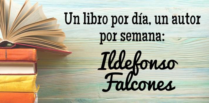 Ildefonso Falcones: Un libro por día, un autor por semana