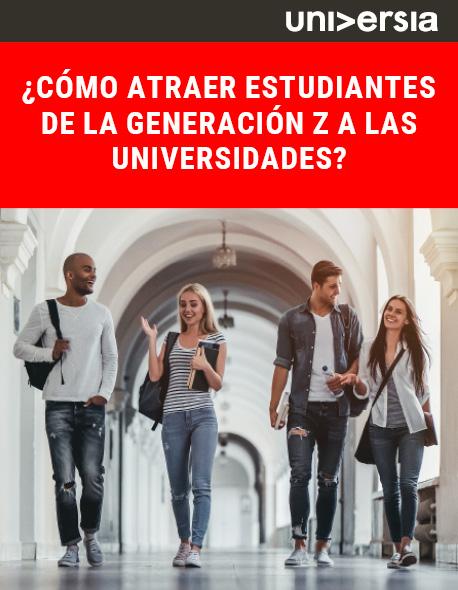 ¿Cómo atraer estudiantes de la Generación Z a las universidades?