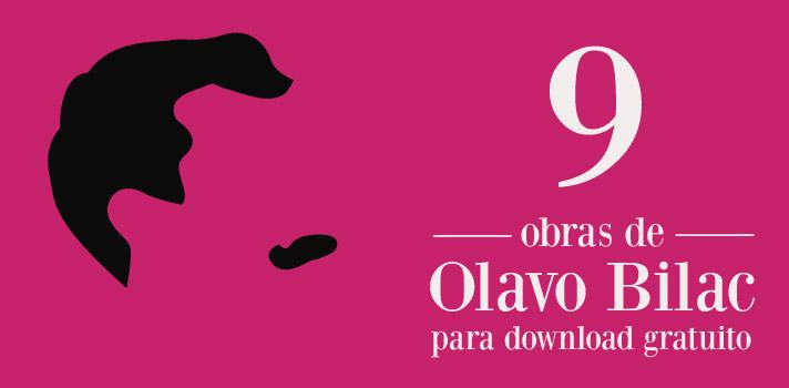 Baixe gratuitamente obras de Olavo Bilac