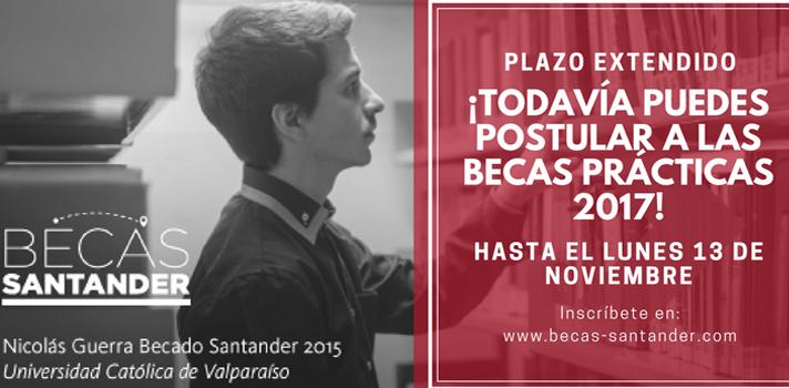 ¡Todavía puedes postular a las Becas Prácticas Santander 2017!