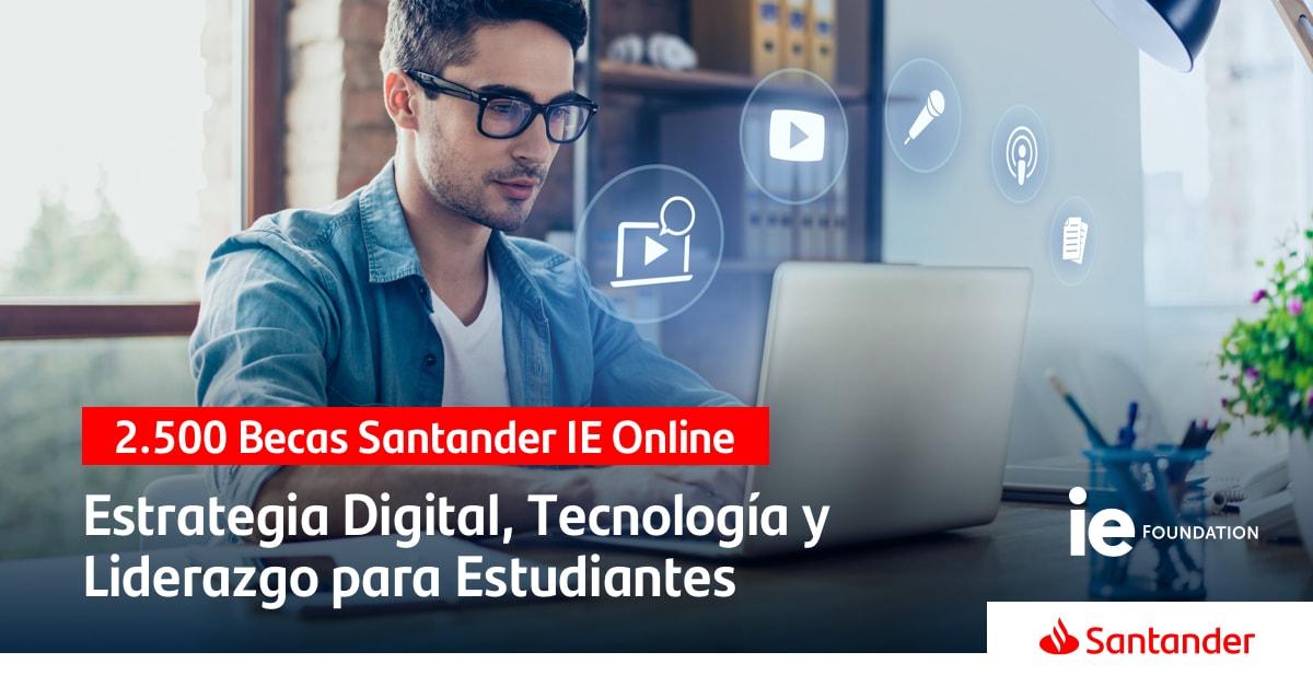 Banco Santander lanza el programa de becas y ayudas online #YoMeQuedoEnCasa para estudiantes universitarios, profesores y graduados