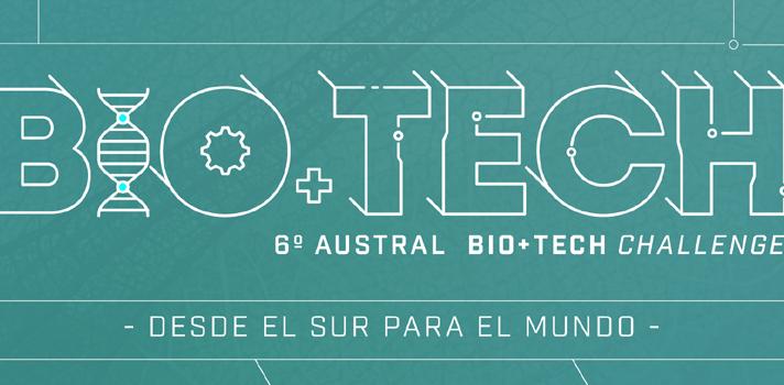 Abren convocatoria Austral Bio+Tech Challenge 6: hasta $60 millones en premios para los ganadores