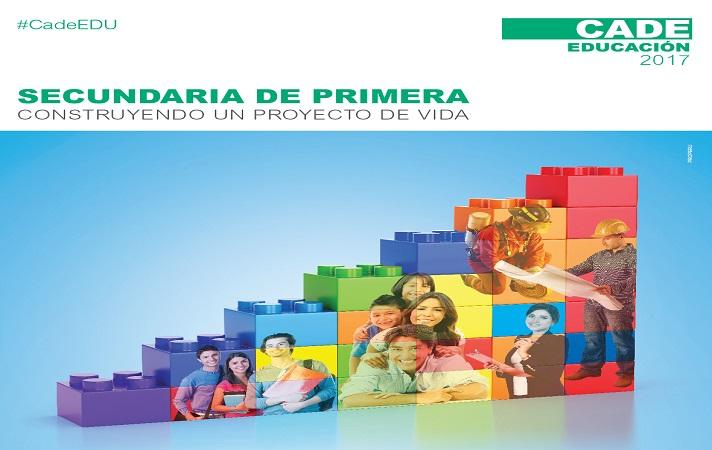 CADE Educación 2017: el espacio donde se generarán propuestas para transformar la educación secundaria.