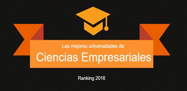 Las mejores universidades de España en Ciencias Empresariales