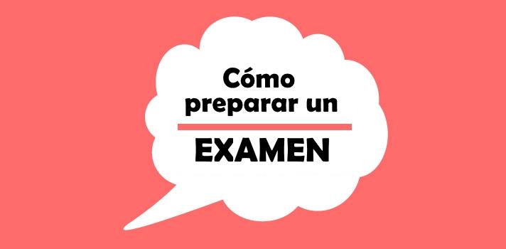 Cómo preparar un examen