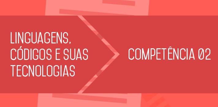 Enem 2015: entenda o que estudar sobre a Competência 2 de Linguagens, Códigos e suas Tecnologias