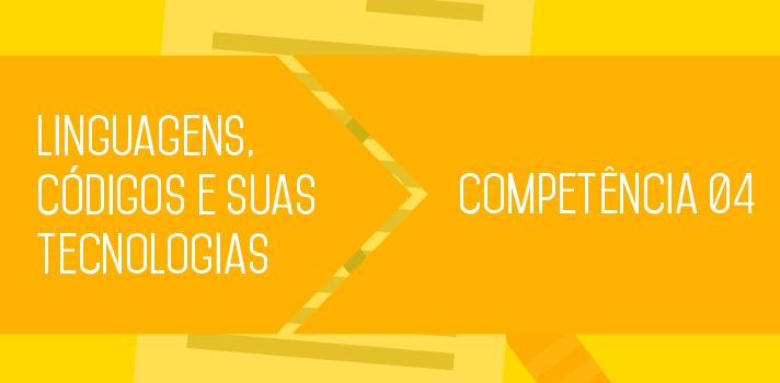 Enem 2015: entenda o que estudar sobre a Competência 4 de Linguagens, Códigos e suas Tecnologias