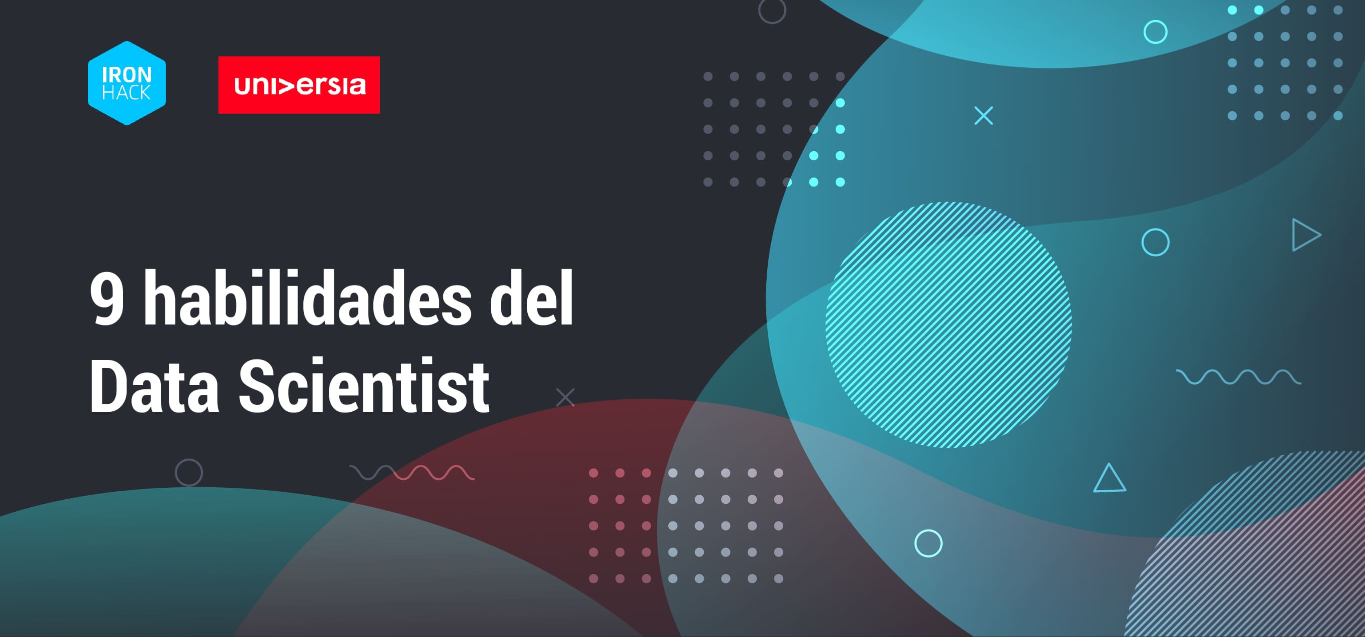 9 habilidades del Data Scientist