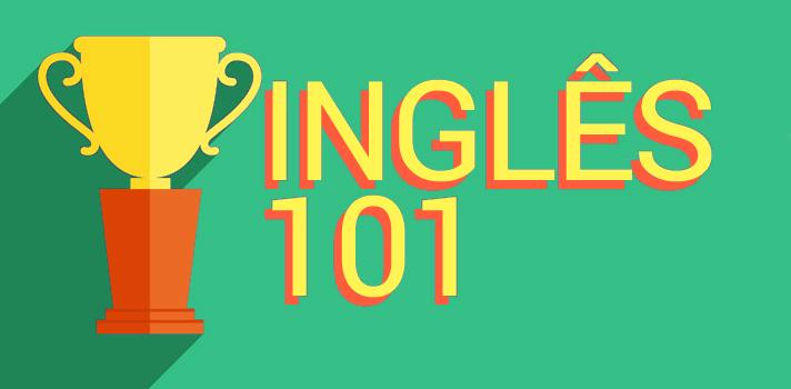 Desafio Inglês 101: Rotina para aprender inglês sozinho - Parte 2