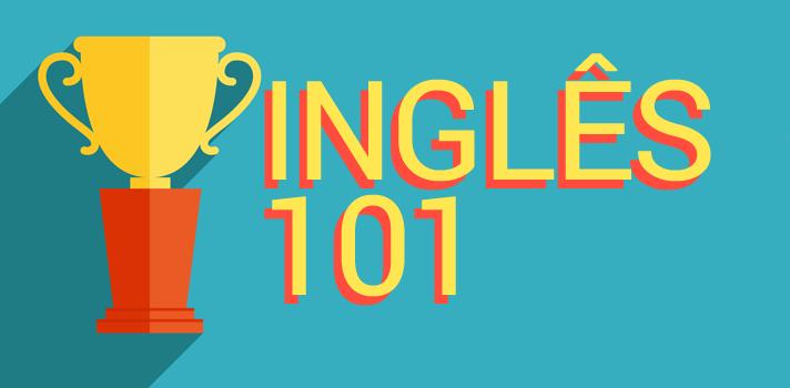 Desafio Inglês 101: Siga essa rotina de aprendizado e melhore seu inglês