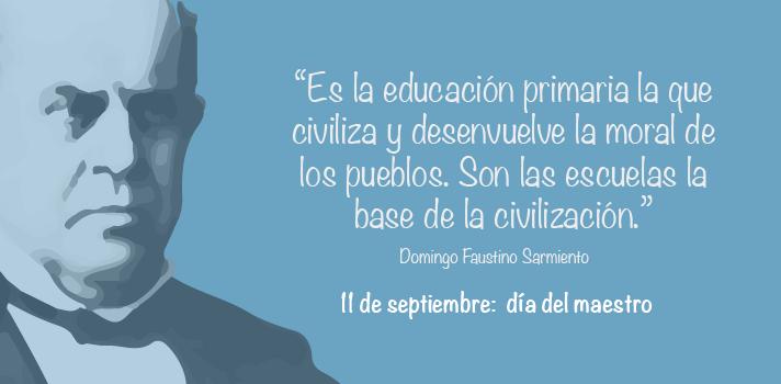 Hoy se celebra el Día del Maestro: un homenaje a Domingo Sarmiento