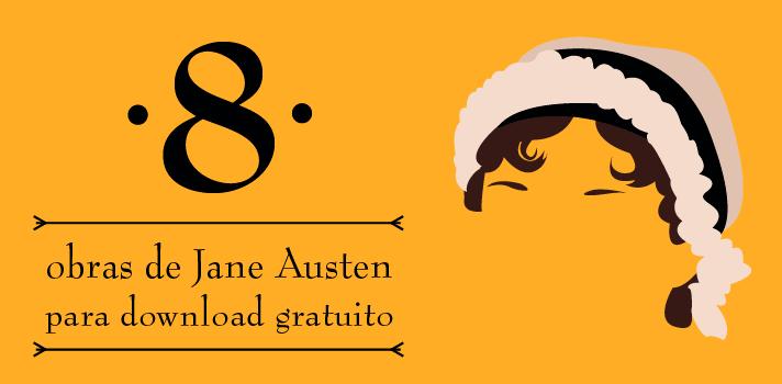 Download gratuito: obras da escritora inglesa Jane Austen