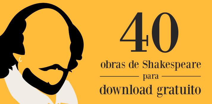Faça o download gratuito de mais de 40 obras de Shakespeare