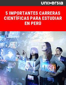 Ebook: 5 importantes carreras científicas para estudiar en Perú