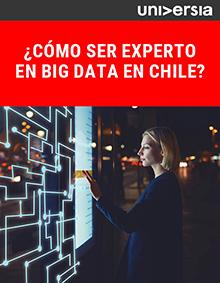EBook: ¿Cómo ser experto en Big Data en Chile?